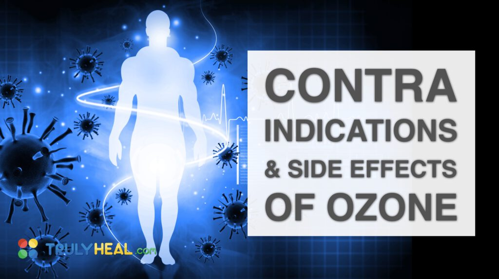 Contra Indications And Side Effects Of Ozone Therapy By